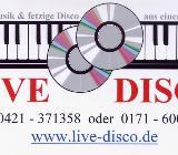 >>>>> Top Musiker / Dj / Alleinunterhalter in Bremen <<<<< - Bremen