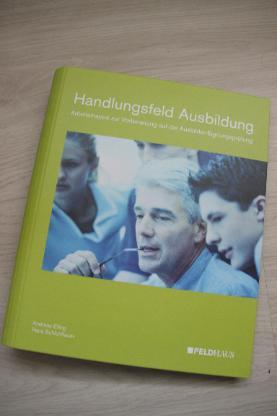 Handlungsfeld Ausbildung, Feldhaus Verlag, AEVO-Prüfung - Weyhe