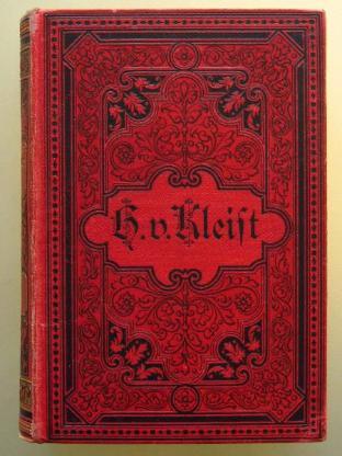 Heinrich von Kleists sämtliche Werke. Um 1900 - Münster