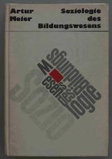 Soziologie des Bildungswesens. Erstaufl. DDR 1974