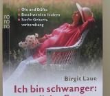 Ich bin schwanger: natürlich pflegen und heilen. Von Birgit Laue. - Münster