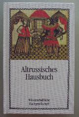 """Altrussisches Hausbuch """"Domostroi""""."""