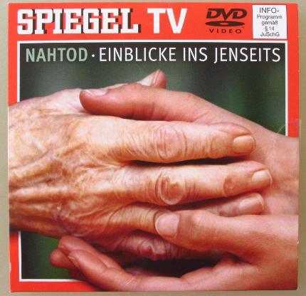"""""""Nahtod - Einblicke ins Jenseits"""". Spiegel-TV-DVD"""