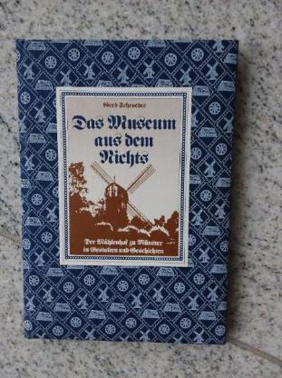 """Buch """" Das Museum aus dem Nichts- Der Mühlenhof zu Münster"""