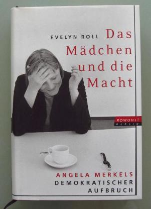 Das Mädchen und die Macht - Angela Merkels demokratischer Aufbruch. - Münster