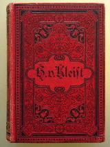 Heinrich von Kleists sämtliche Werke. Um 1900