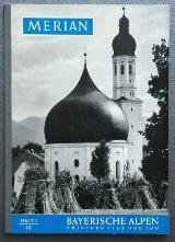 Merian-Heft BAYERISCHE ALPEN Heft 1, 1956