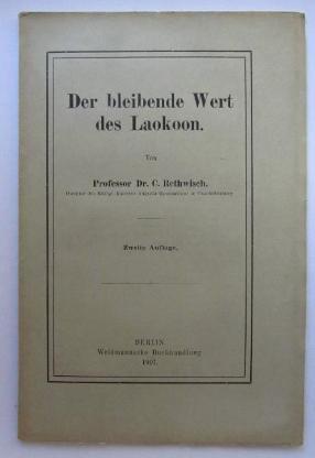 Der bleibende Wert den Laokoon. (1907) Von C. Rethwisch.