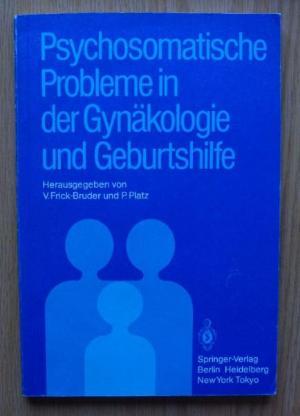 Psychosomatische Probleme in der Gynäkologie und Geburtshilfe - Münster
