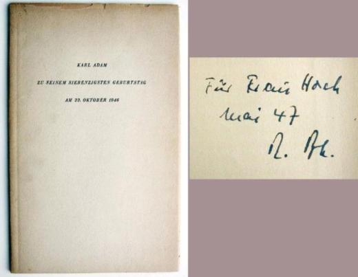 Karl Adam zu seinem 70. Geburtstag am 22.10. 1946. Mit Widmung