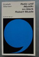 """Ratio und """"Mystik"""" im Werk Robert Musils"""