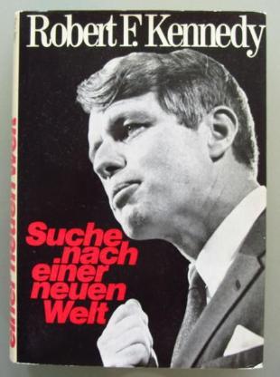 Robert F. Kennedy: Suche nach einer neuen Welt - Münster
