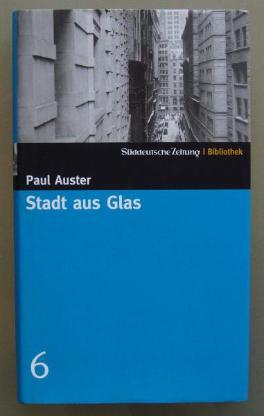 Paul Auster: Stadt aus Glas (SZ-Bibliothek Band 6)