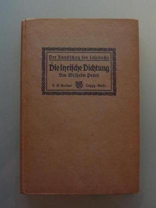 Wilhelm Peper: Die lyrische Dichtung (1916)