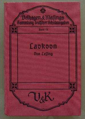 Lessing: Laokoon. Schulausgabe 1928.