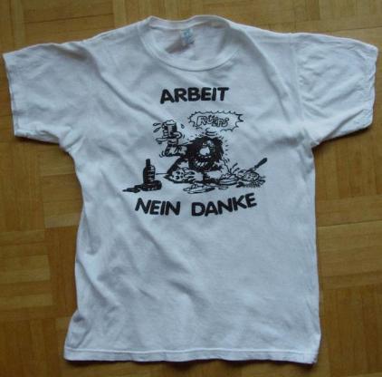 """T-Shirt mit Sponti-Spruch """"Arbeit nein danke"""" Gr. L"""