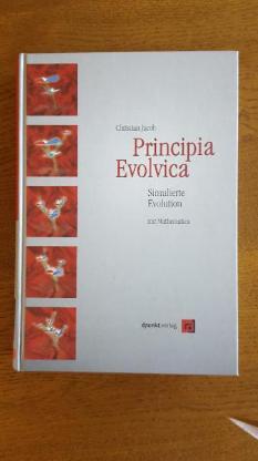 Principia Evolvica. Simulierte Evolution mit Mathematica Gebundene Ausgabe – Januar 1999 - Verden (Aller)
