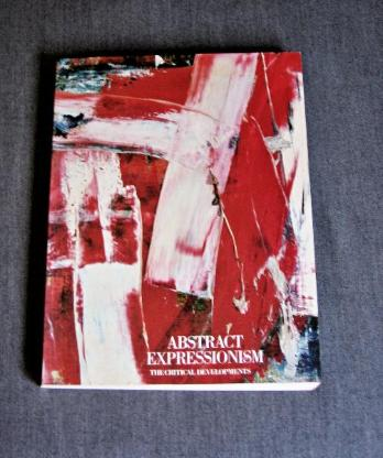 Abstract Expressionismus - The Critical Developments - Wilhelmshaven