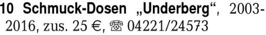 """10 Schmuck-Dosen """"Underbe -"""