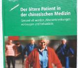 Der ältere Patient in der chinesischen Medizin - Barnstorf