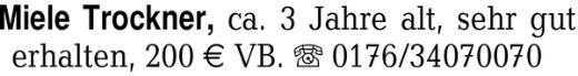 Miele Trockner, ca. 3 Jah -