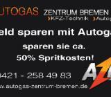 Autogas Einbau/Umrüstung/Umbau/Reparatur in Autogas Zentrum Bremen - Bremen