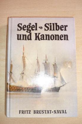 Buch: Segel - Silber und Kanonen