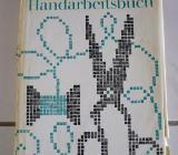 Das große Handarbeitsbuch, von 1967 - Bremen