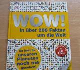 WOW-Buch: In über 200 Fakten um die Welt (mit 3-D-Effekt) - Bremen