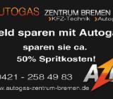 AUTOGASUMRÜSTUNG - KFZ TECHNIK - AUTOGAS - Bremen