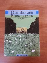 125 Jahre Bremer Bürgerpark