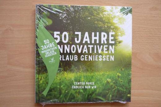 "Center Parcs: ""50 Jahre Innovativen Urlaub genießen"""