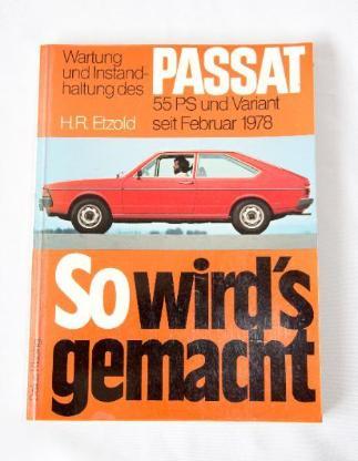 H.R. Etzold (Delius Klasing) - So wird's gemacht - VW Passat - Weyhe