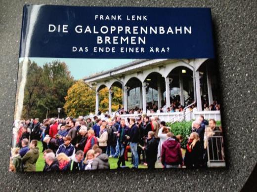 DIE GALOPPRENNBAHN IN BREMEN - DAS ENDE EINER ÄRA? - Bremen