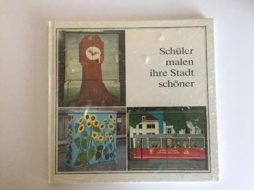 Schüler malen ihre Stadt schöner von Selzer, Ingeborg - Bremen