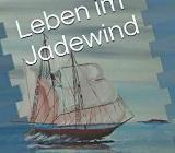 Höke-Buch: Leben im Jadewind - Wilhelmshaven