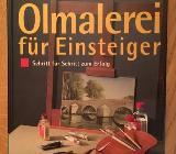 Ölmalerei für Einsteiger Schritt für Schritt zum Erfolg - Oldenburg (Oldenburg)