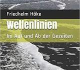 Höke-Buch: Wellenlinien: Im Auf und Ab der Gezeiten - Wilhelmshaven