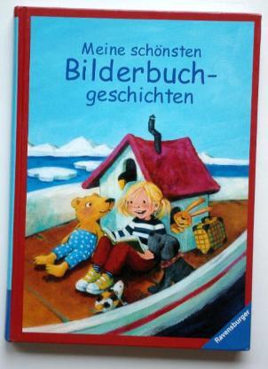 Meine schönsten Bilderbuchgeschichten.
