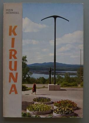 Hörnell: Kiruna (1963, dreisprachig)