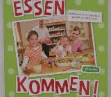 Essen kommen. Familienküche für jeden Tag – gesund, schnell & lecker - Münster