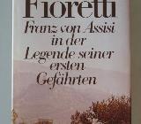 Fioretti: Franz von Assisi in der Legende seiner ersten Gefährten - Münster
