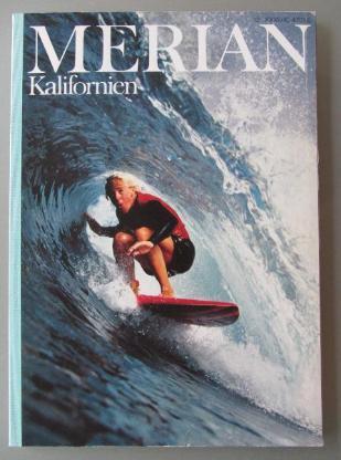 Merian-Heft KALIFORNIEN, Dez. 1981.