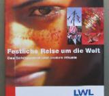 Festliche Reise um die Welt. Das Schützenfest und andere Rituale. - Münster