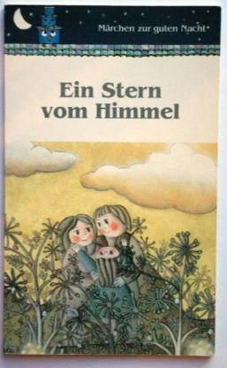 """Kinderbüchlein """"EIN STERN VOM HIMMEL"""" (1995)"""