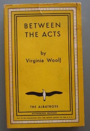 Virginia Woolf: Between the Acts (1950)