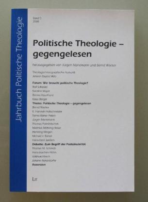 Politische Theologie - gegengelesen.