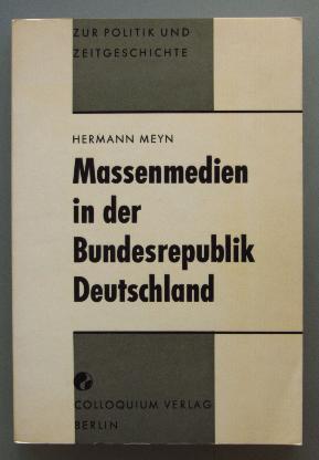 Meyn: Massenmedien in der Bundesrepublik Deutschland (1974).